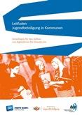 Leitfaden – Jugendbeteiligung in Kommunen (2016)